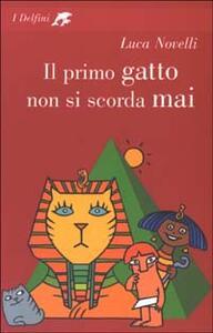Il primo gatto non si scorda mai - Luca Novelli - copertina