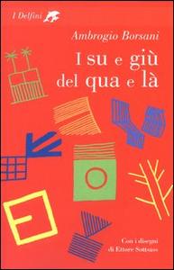 Libro I su e giù del qua e là Ambrogio Borsani
