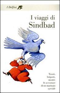 I viaggi di Sindbad. Tesori, briganti, mostri: le avventure di un marinaio speciale - copertina