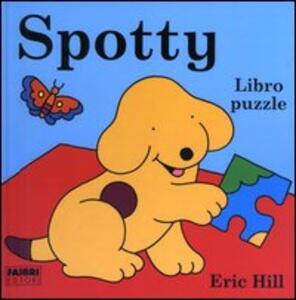 Spotty. Libro puzzle - Eric Hill - copertina
