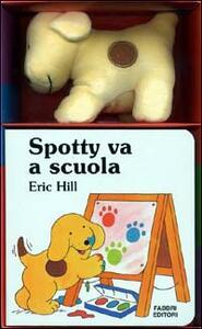 Spotty va a scuola. Con gadget