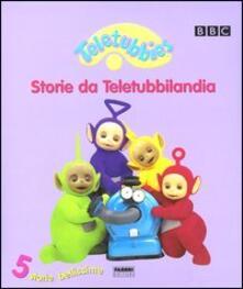 Amatigota.it Teletubbies. Storie da Teletubbilandia. 5 storie bellissime Image