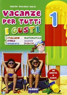 Ristorantezintonio.it Vacanze per tutti i gusti. Per la Scuola elementare. Vol. 1 Image