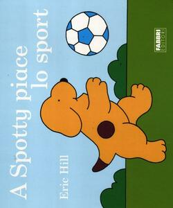 A Spotty piace lo sport - Eric Hill - copertina