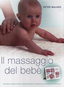 Il massaggio del bebè - Peter Walker - copertina