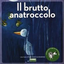 Il brutto anatroccolo. Ediz. illustrata. Con CD Audio - Hans Christian Andersen - copertina