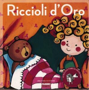 Riccioli d'oro. Ediz. illustrata. Con CD Audio - Paola Parazzoli,Maria Sole Macchia - copertina