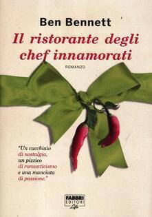 Il ristorante degli chef innamorati - Ben Bennet - copertina