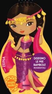 Libro Disegno le mie bambole mediorientali con Zeina. Con adesivi