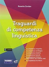 TRAGUARDI DI COMPETENZA LINGUISTICA