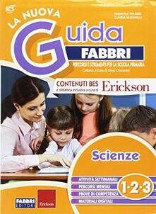 Letterarioprimopiano.it La nuova guida Fabbri. Scienze. Guida per l'insegnante della 1ª, 2ª e 3ª classe elementare Image