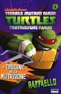 Raffaello. Turtles Tartarughe Ninja - copertina