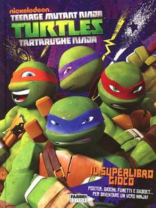 Il superlibro gioco. Turtles Tartarughe Ninja - copertina