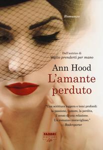 Libro L' amante perduto Ann Hood