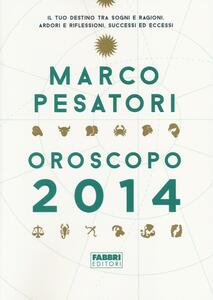 Oroscopo 2014 - Marco Pesatori - copertina