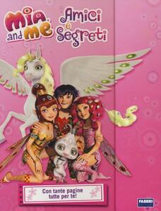Amici e segreti. Mia and me - Maura Nalini - copertina