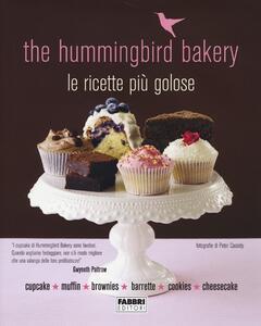 The Hummingbird Bakery. Le ricette più golose - copertina