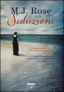 Foto Cover di Seduzione, Libro di M. J. Rose, edito da Fabbri
