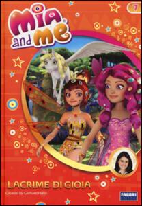 Lacrime di gioia. Mia and me. Vol. 7 - copertina