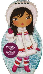 Disegno le mie bambole eschimesi con Anouk. Con adesivi - copertina