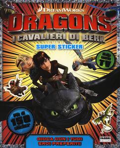 Dragons. I cavalieri di Berk. Super sticker. Con adesivi