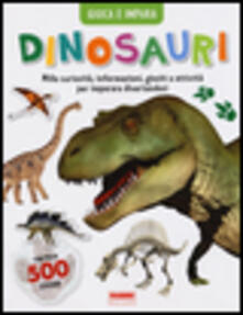 Festivalpatudocanario.es Dinosauri. Gioca e impara. Con adesivi Image