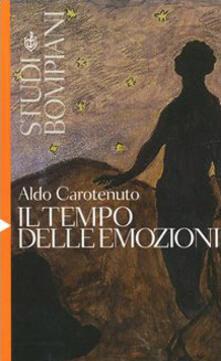 Il tempo delle emozioni - Aldo Carotenuto - copertina