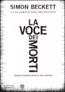Foto Cover di La voce dei morti, Libro di Simon Beckett, edito da Bompiani