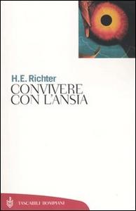 Libro Convivere con l'ansia Horst-Eberhard Richter