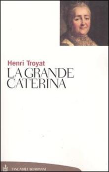La grande Caterina - Henri Troyat - copertina