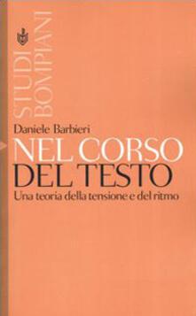 Nel corso del testo. Una teoria della tensione e del ritmo - Daniele Barbieri - copertina