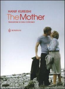 The mother - Hanif Kureishi - copertina