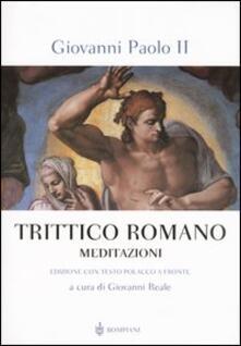 Criticalwinenotav.it Trittico Romano. Meditazioni. Testo polacco a fronte Image