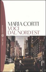 Voci dal Nord Est - Maria Corti - copertina