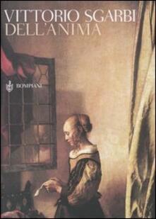 Dell'anima - Vittorio Sgarbi - copertina