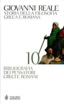 Storia della filosofia greca e romana. Vol. 10: Bibliografia dei pensatori greci e romani..pdf