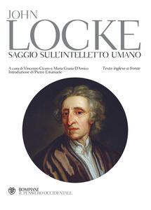Saggio sull'intelletto umano. Testo inglese a fronte - John Locke - copertina