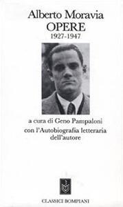 Opere 1927-1947 - Alberto Moravia - copertina