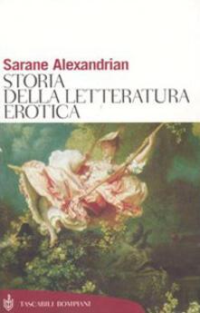 Storia della letteratura erotica - Sarane Alexandrian - copertina