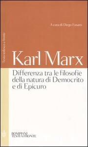 Differenza tra le filosofie della natura di Democrito e di Epicuro. Testo tedesco a fronte - Karl Marx - copertina
