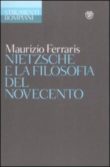 Nietzsche e la filosofia del Novecento - Maurizio Ferraris - copertina