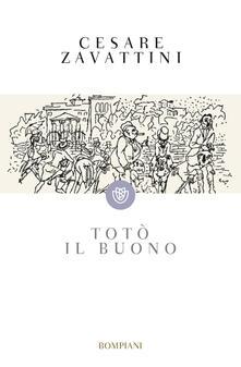 Totò il buono - Cesare Zavattini - copertina