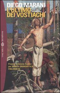 Libro L' ultimo dei vostiachi Diego Marani