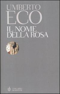 Il Il nome della rosa - Eco Umberto - wuz.it