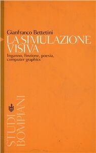 Libro La simulazione visiva Gianfranco Bettetini