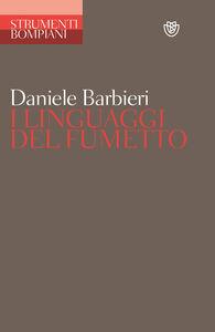 Libro Linguaggi del fumetto Daniele Barbieri