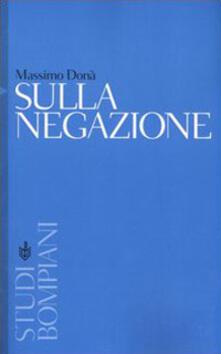 Sulla negazione - Massimo Donà - copertina