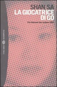 La giocatrice di Go - Sa Shan - copertina