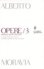 Opere. Romanzi e racconti 1950-1959. Vol. 3