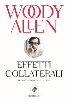 Effetti collaterali - Woody Allen - copertina